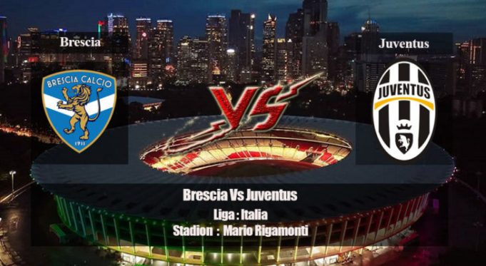 Prediksi Brescia vs Juventus